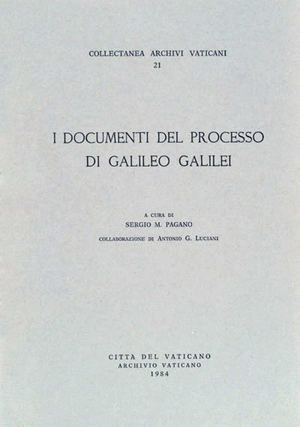 Vatican Secret Archives - Documents on the Trial against Galileo Galilei