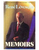 """I Am a Federalist"" - chapter section in the Memoirs of René Lévesque (published 1986)"