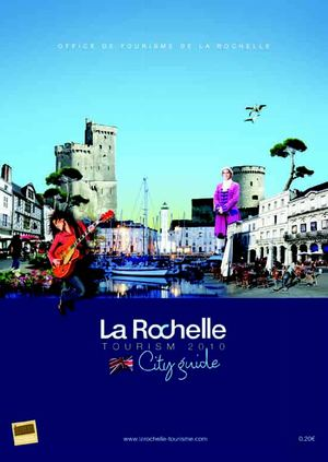 La Rochelle City Guide - Tourism La Rochelle 2010
