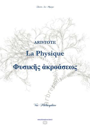 "ARISTOTE  La Physique (Physica"", ""Physicae Auscultationes, Φυσικῆς ἀκροάσεως ) (texte grec)"