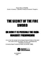 THE SECRET OF THE FIRE SWORD. OR HOW IT IS POSSIBLE THE IRON-GUARDIST PHENOMENON