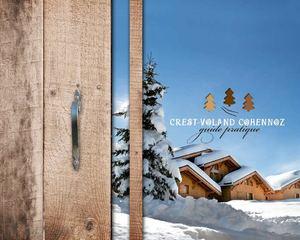 Calam o le guide pratique hiver 2009 2010 et t 2010 de crest voland cohennoz - Office de tourisme crest voland ...