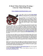 A Good Video Marketing Strategy - Internet Video Marketing