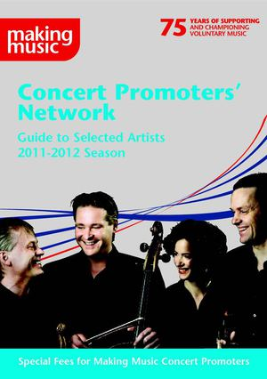 Making Music - Concert Promoters' Network - Guide to Selected Artists 2011-2 Season