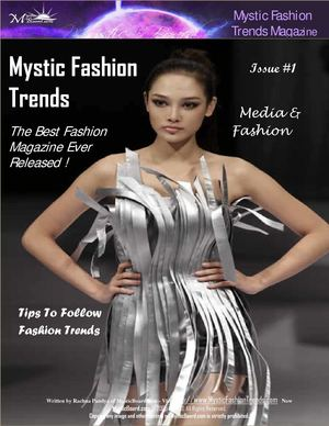 Mystic Fashion Trends Magazine : Issue 1