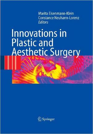 Innovations In Plastic & Aesthetic Surgery (Springer,2008)