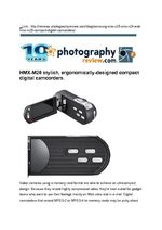 HMX-M20 stylish, ergonomically-designed compact digital camcorders.