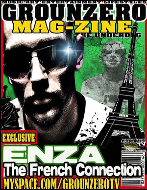 "Grounzero Mag-Zine: ENZA ""The French Weapon Of G-Unit South"""