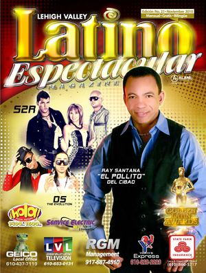 Lehigh Valley Latino Espectacular Magazine 22 Nov 2010-La Mas Grande-Gratis - Bilingue - Mensual- 24 Nov 2010 con RGM y Alani Graphics