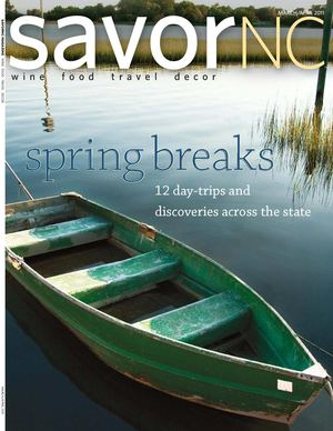 SavorNC Magazine - March/April 2011