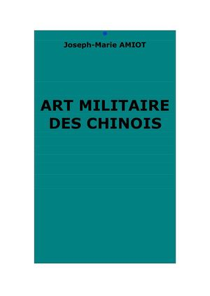 Art militaire des Chinois. Traduction J.-M. Amiot.