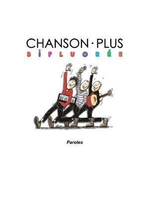 chanson_plus_bifluoree_paroles