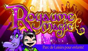 ROYAUME MAGIC ARRIVE LE 3 SEPTEMBRE A SERRES-CASTET!
