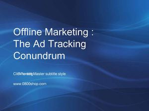 Offline Marketing - The Ad Tracking Conundrum
