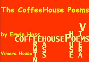 Erwin Hass, The CoffeeHouse Poems