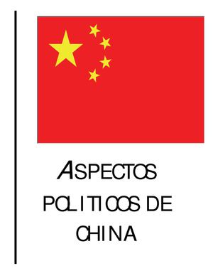 ASPECTOS POLÍTICOS DE CHINA