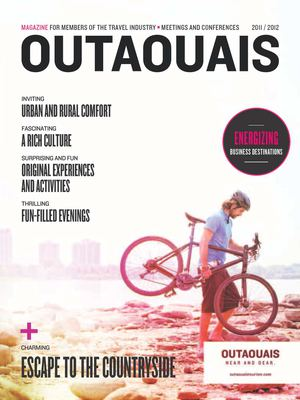 OUTAOUAIS - Magazine for members of the travel industry, meeting and conferences 2011-2012
