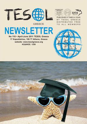 TESOL Greece Newsletter 110 (April - June 2011)