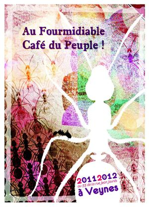 Au Fourmidiable Café du Peuple : 2011/12 (Veynes)
