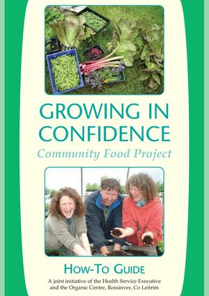 Growing In Confidenc Community Food Project, How To Guide