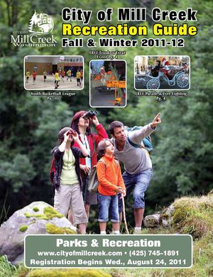 City of Mill Creek Parks & Recreation - Fall/ Winter 2011 Recreation Guide