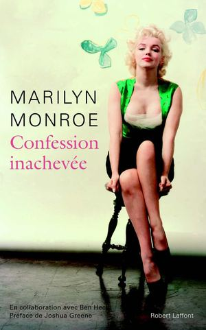 CONFESSION INACHEVÉE - Marilyn MONROE