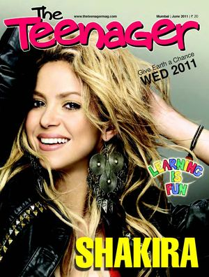 The Teenager Today I June 2011 I Shakira