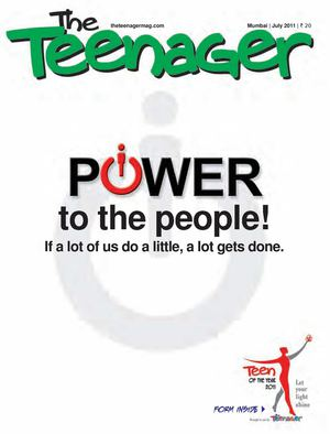 The Teenager Today I July 2011 I Power to the People