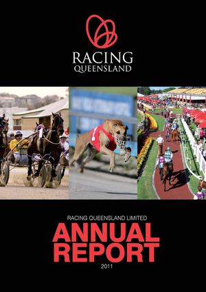 Racing Queensland Limited Annual Report 2011