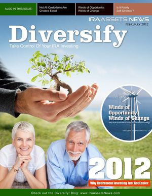 Diversify!    IRA Assets News - February 2012