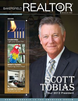 Bakersfield Association of REALTORS® Magazine Feb/Mar 2012