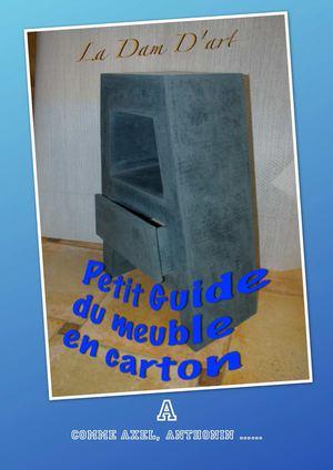 calam o petit guide du meuble en carton. Black Bedroom Furniture Sets. Home Design Ideas