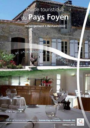 Calam o guide 2012 h bergement et la restauration de l - Office du tourisme sainte foy la grande ...