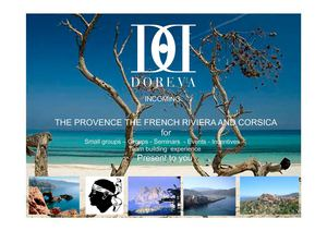 PROVENCE FRENCH RIVIERA CORSICA  BY DOREVA INCOMING