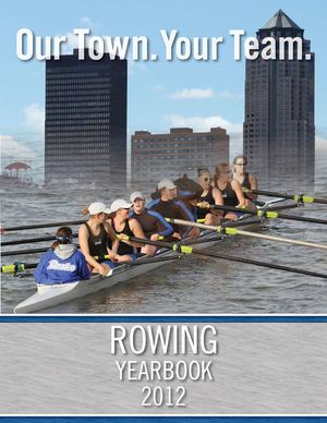 2012 Drake Rowing Yearbook