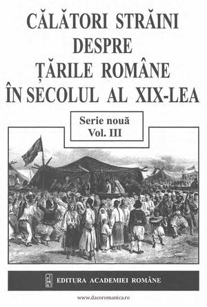 Calatori straini,vol.3, sec. XIX