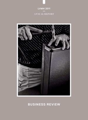 LVMH 2011 - Annual Report - Business Review