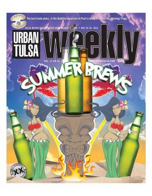 Urban Tulsa Weekly May 24 - 30, 2012