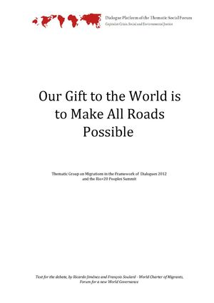 Our Gift to the World is to make all roads possible