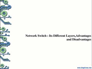 Network Switch : Its Different Layers, Advantages and Disadvantages