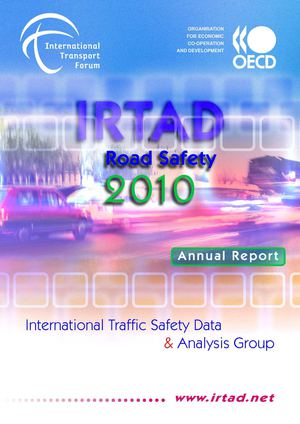 IRTAD- Road Safety 2010 Report Annual
