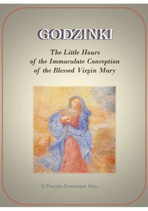 Godzinki: The Little Hours of the Immaculate Conception