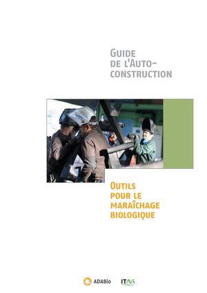 Calam o extraits guide de l 39 autoconstruction outils for Guide autoconstruction