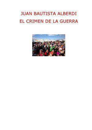 """J.B. ALBERDI """"EL CRIMEN DE LA GUERRA"""