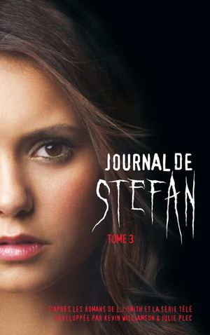 Journal de Stefan - Tome 3