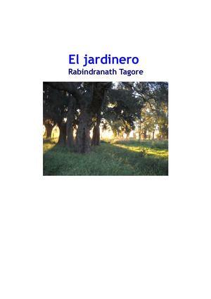 RABINDRANATH TAGORE  EL JARDINERO