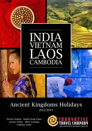 India, Vietnam, Laos and Cambodia 2012-2013