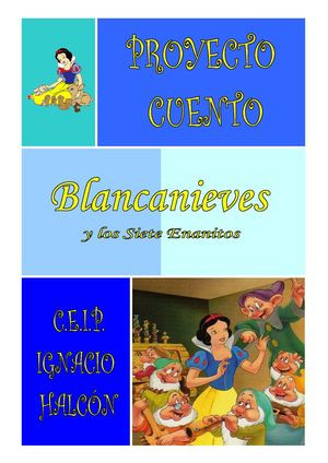 proyecto cuento BLANCANIEVES 3º
