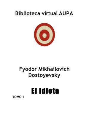 Dostoievski Fiodor - El Idiota[1].rtf1