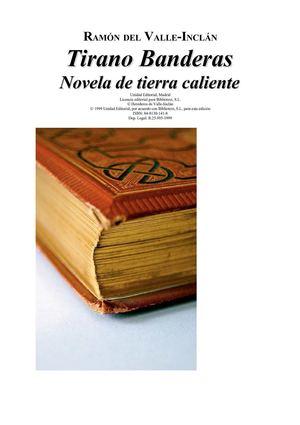 VALLE Inclan Ramon Del  - Tirano Banderas - Novela De Tierra Caliente [rtf]